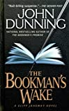 Front cover for the book The Bookman's Wake by John Dunning