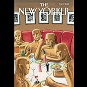 The New Yorker, February 27th 2011 (Julia Ioffe, Burkhard Bilger, Dorothy Wickenden) Periodical