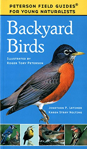 (Backyard Birds (Field Guides for Young Naturalists) )