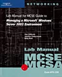 MCSE / MCSA Guide to Managing a Microsoft Windows Server 2003 Environment, DiNicolo, Dan and Guttormson, Jennifer, 0619120347