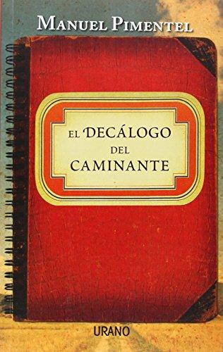 El decalogo del caminante (Spanish Edition)