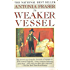The Weaker Vessel: Women's Lot in Seventeenth-Century England