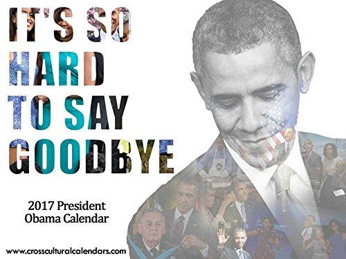 2017 President Obama Calendar (White Cover)