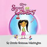 Sweet as Candy, Shirelle Boisseau Washington, 1436346282