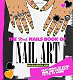 The WAH Nails Book of Nail Art, Sharmadean Reid, 1742703208