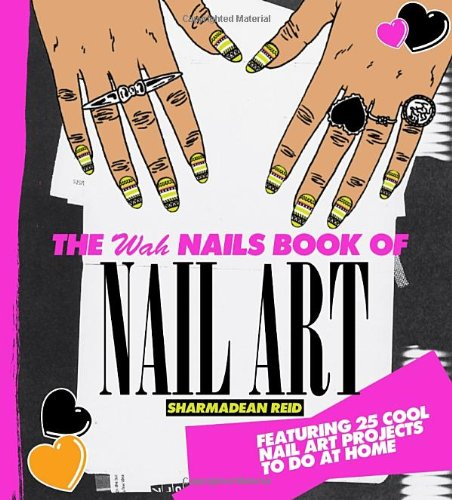 The WAH Nails Book of Nail - Blog Rihanna