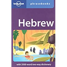 Lonely Planet Hebrew Phrasebook 2nd Ed.: With 2000-Word Two-Way Dictionary, 1st Edition