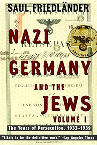 Nazi germany and the jews volume 1 the years of persecution 1933 nazi germany and the jews volume 1 the years of persecution 1933 1939 saul friedlander 9780060928780 amazon books fandeluxe Images