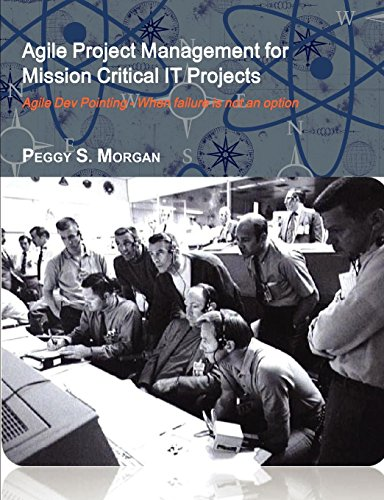 Agile Project Management For Mission Critical It Projects