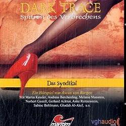 Das Syndikat (Dark Trace 6)