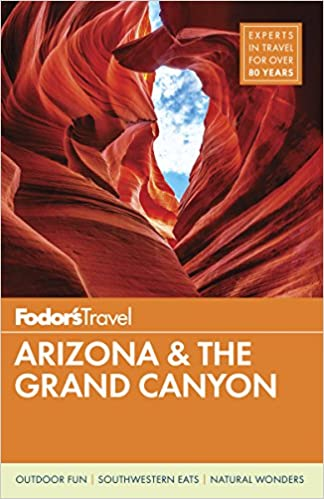 Fodors arizona the grand canyon full color travel guide fodors arizona the grand canyon full color travel guide fodors travel guides 9781640970267 amazon books fandeluxe Choice Image