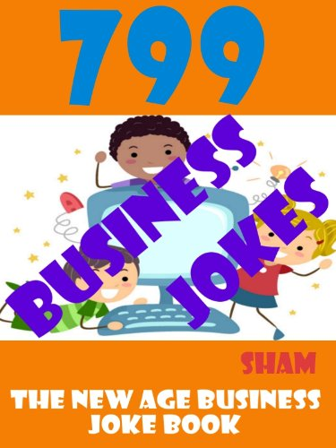 Jokes Hilarious Business Jokes : 799 Business Jokes