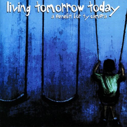 Living Tomorrow Today: Benefit for Ty Cambra