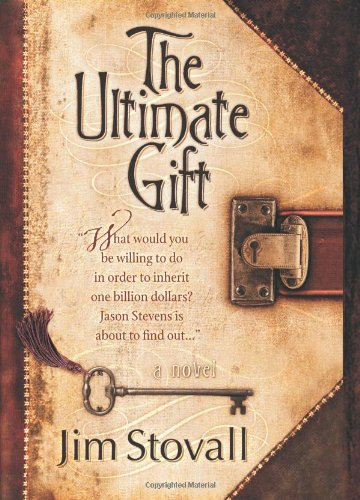 The Book The Ultimate Gift By Jim Stovall