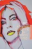 Eternal Sunshine of the Spotless Mind (BFI Film Classics)