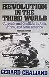 Revolution in the Third World, Gerard Chaliand, 0670826375