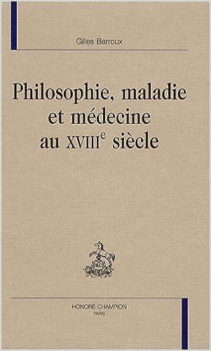 Livres gratuits Philosophie, maladie et médecine au XVIIIe siècle epub, pdf