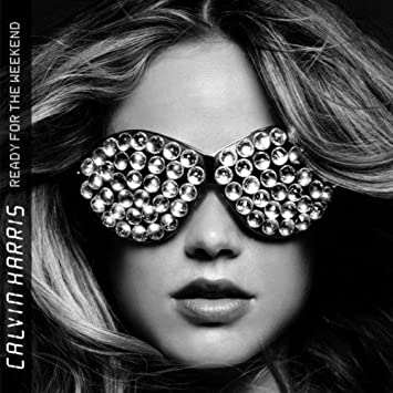 e0097790d CALVIN HARRIS - Ready for the Weekend - Amazon.com Music