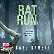Rat Run: Anderson and Costello, Book 7 | Caro Ramsay