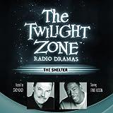 The Shelter: The Twilight Zone Radio Dramas
