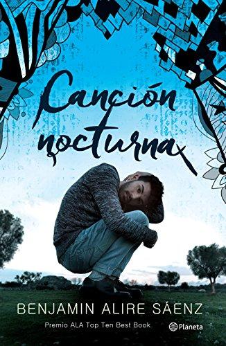 Canción nocturna (Spanish Edition) (Aristoteles Y Dante Descubren Los Secretos Del Universo)
