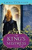 The King's Mistress: A Novel