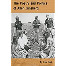 The Poetry and Politics of Allen Ginsberg