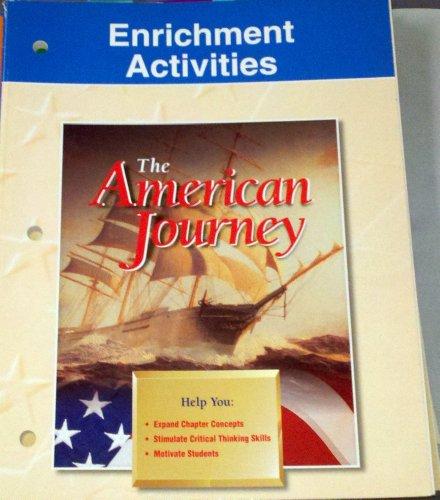Enrichment Activities The American Journey Glencoe McGraw Hill