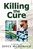 Killing the Cure, Joyce McDonald, 098284252X