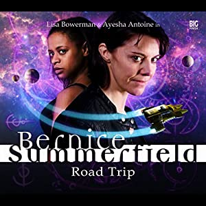 Bernice Summerfield - Road Trip Audiobook