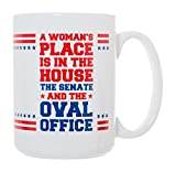 Artisan Owl designed 15 oz mug. A woman's place is in the house, the senate, and the oval office! Fight the patriarchy and vote for the representation of women in the government with this pro equality coffee mug!