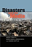 img - for Disasters and the Media (Global Crises and the Media) book / textbook / text book