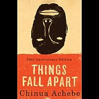 Things Fall Apart: A Novel