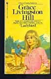 Ladybird, Grace Livingston Hill, 055324034X