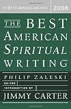 The Best American Spiritual Writing 2008, , 0618833757