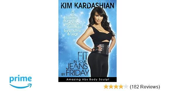 e6e3dfc3c9344 Amazon.com  Kim Kardashian  Fit In Your Jeans by Friday  Amazing Abs Body  Sculpt  Kim Kardashian