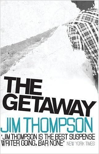 The Getaway by Thompson, Jim (2006)