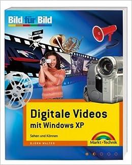 Digitales Videos mit Windows XP
