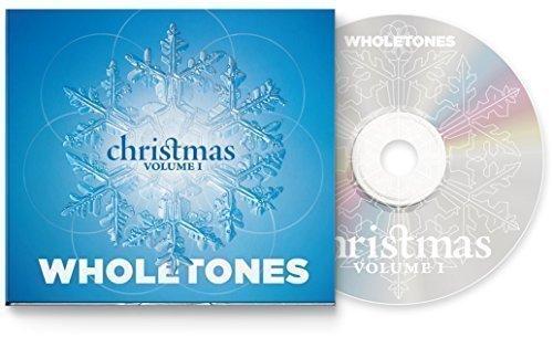 Wholetones Christmas Volume 1 (Michaels Christmas Hours)