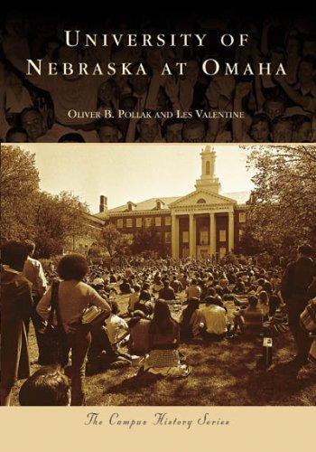 University of Nebraska at Omaha (NE) (Campus History Series) (Valentine Travel Express)