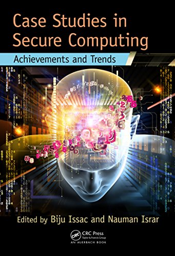 Download Case Studies in Secure Computing: Achievements and Trends Pdf