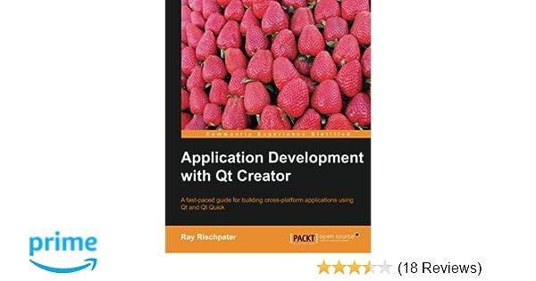Amazon com: Application Development with Qt Creator (9781783282319