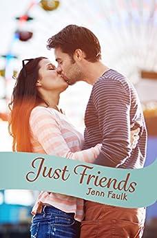 Just Friends by [Faulk, Jenn]