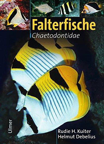 Falterfische: Chaetodontidae (Marine Fischfamilien)