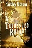 A Tarnished Knight