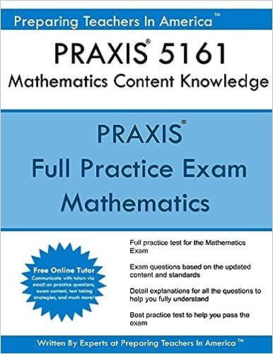 PRAXIS II 5161 Mathematics Content Knowledge: 5161 PRAXIS Exam