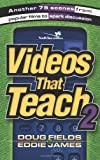 Videos That Teach: Another 75 Scenes from Popular Films to Spark Discussion: v. 2 (Youth Specialties S.)