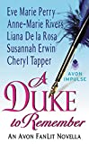 img - for A Duke to Remember: An Avon FanLit Novella book / textbook / text book