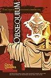 img - for Obsequium: Un relato cultural, tecnologico y emocional de La Abadia del Crimen (Spanish Edition) book / textbook / text book