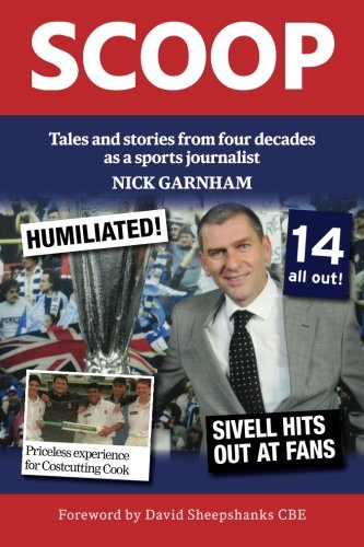 Scoop: Tales and stories from four decades as a sports journalist by JMD Media